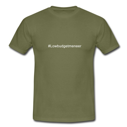 #LowBudgetMeneer Shirt! - Men's T-Shirt