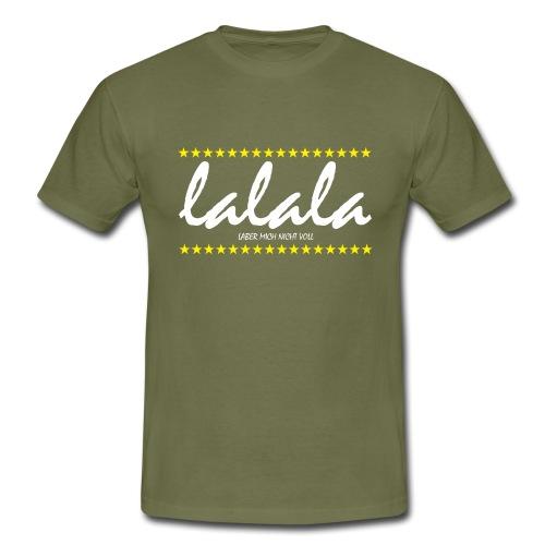 Lalala - Männer T-Shirt
