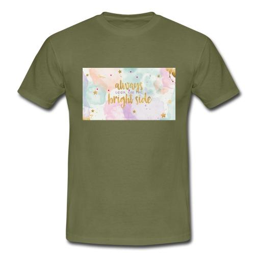 always - Mannen T-shirt
