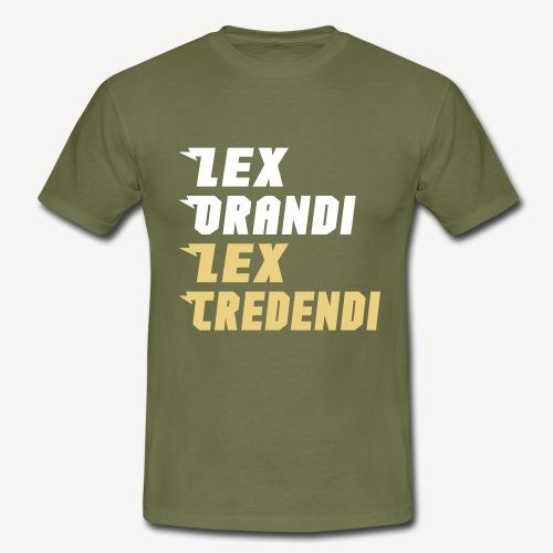LEX ORANDI LEX CREDENDI - Men's T-Shirt