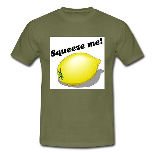 squeeze me - Männer T-Shirt