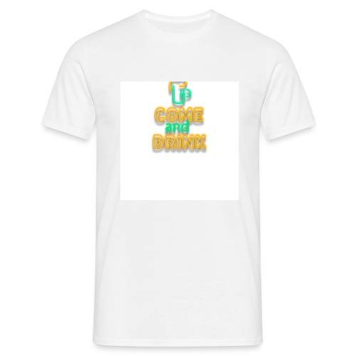 come and drink - Men's T-Shirt