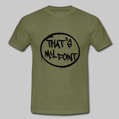 That's my point - Männer T-Shirt