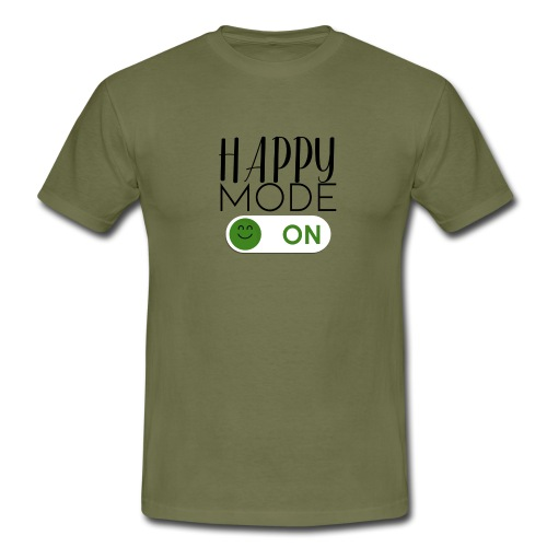 Happy-Mode On - Männer T-Shirt