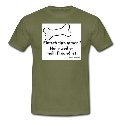 Mein Freund - Männer T-Shirt