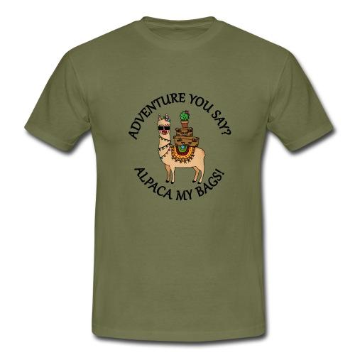 adventure you say? alpaca my bags! - Männer T-Shirt