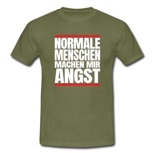 NORMALE Menschen machen mir ANGST - Männer T-Shirt