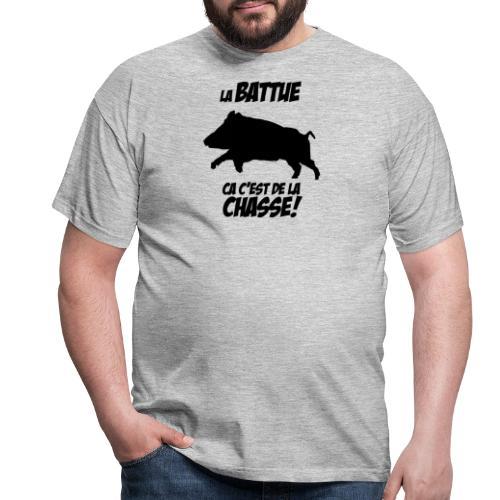 La battue, ça c'est de la chasse (motif sanglier) - T-shirt Homme