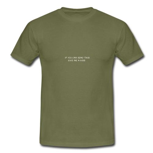 SI VOUS POUVEZ LU, DONNEZ-MOI - T-shirt Homme