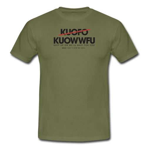 Keep Up! - Men's T-Shirt