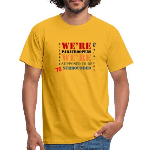 Censé être entouré - T-shirt Homme