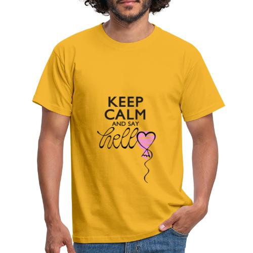 Keep calm and say hello - Männer T-Shirt