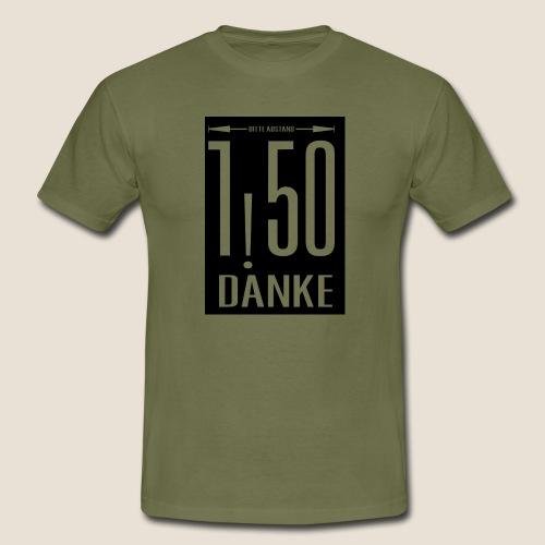 Bitte Abstand - Männer T-Shirt