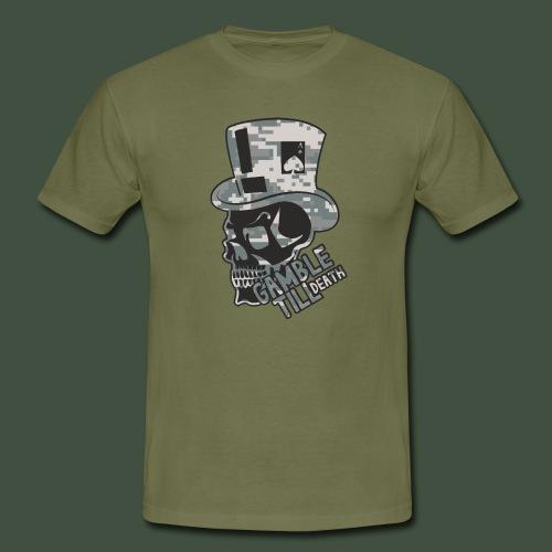 Gamble Till Death Camo Black - Männer T-Shirt