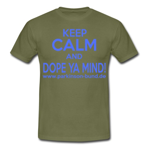 Dope Ya Mind - Männer T-Shirt