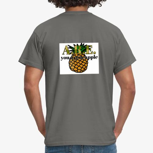 Are you a pineapple - Men's T-Shirt