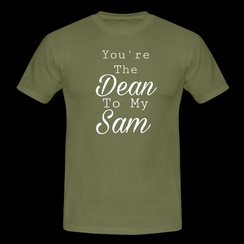 You're the Dean to my Sammy - T-shirt Homme