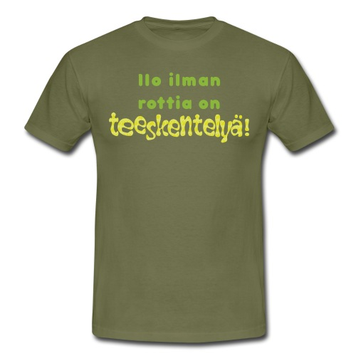 Ilo ilman rottia - vihreä - Miesten t-paita