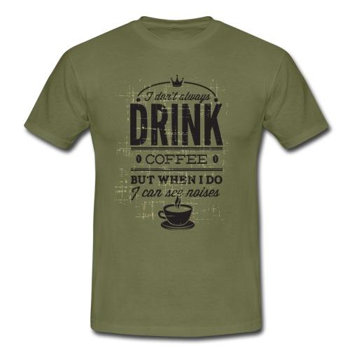 Coffee drinker? - Men's T-Shirt
