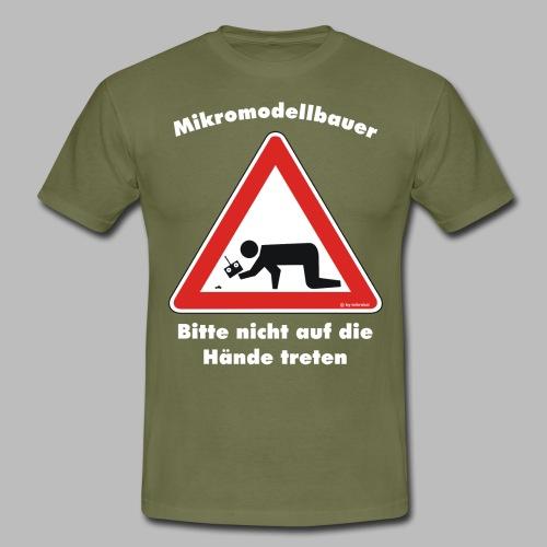 Mikromodell Warnschild Hände - weisse Schrift - Männer T-Shirt