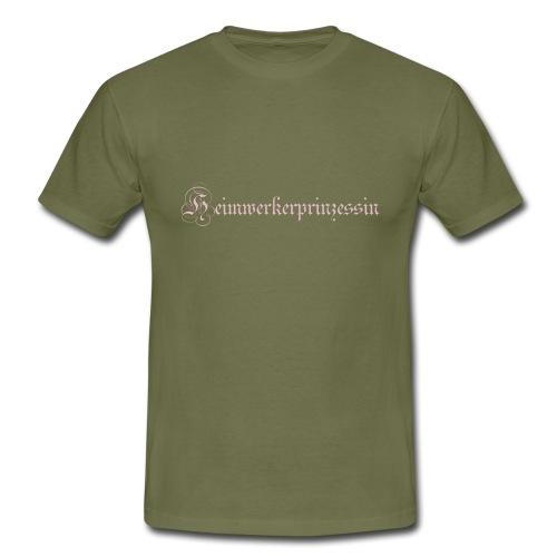 Heimwerkerprinzessin - Männer T-Shirt