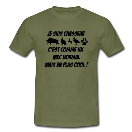 je suis chasseur... - T-shirt Homme