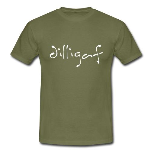 DILLIGAF hand written - Men's T-Shirt