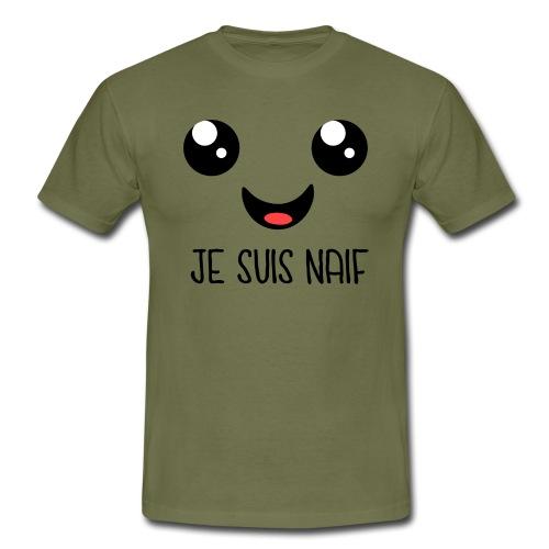 JE SUIS NAÏF - T-shirt Homme