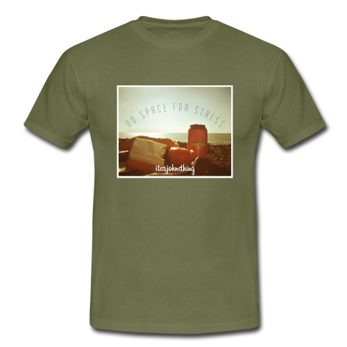 No Space For Stress - Men's T-Shirt