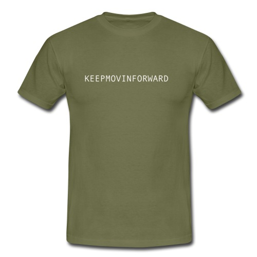 keepmovinforwardtext - T-shirt herr