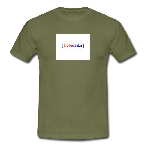 LIEBELASKA - Männer T-Shirt