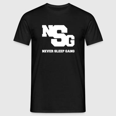 NSG (Never Sleep Gang) - Männer T-Shirt