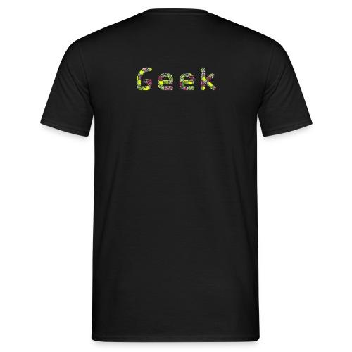 Geek 3.0 - T-shirt Homme