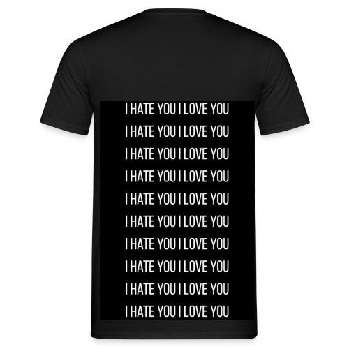 I Hate You I Love YOU - Camiseta hombre