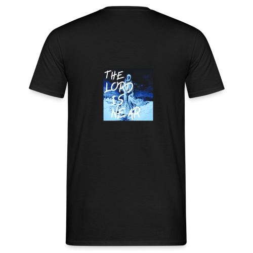 """"""" THE LORD IS NEAR """" - T-shirt herr"""