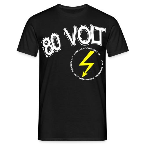80 VOLT - Männer T-Shirt