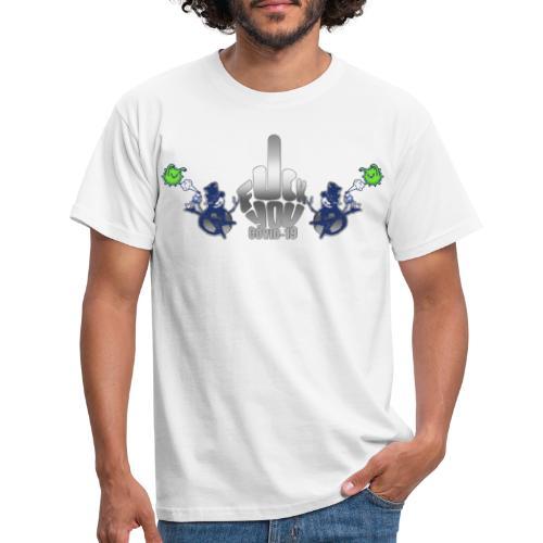 F&%k you Corona - Männer T-Shirt