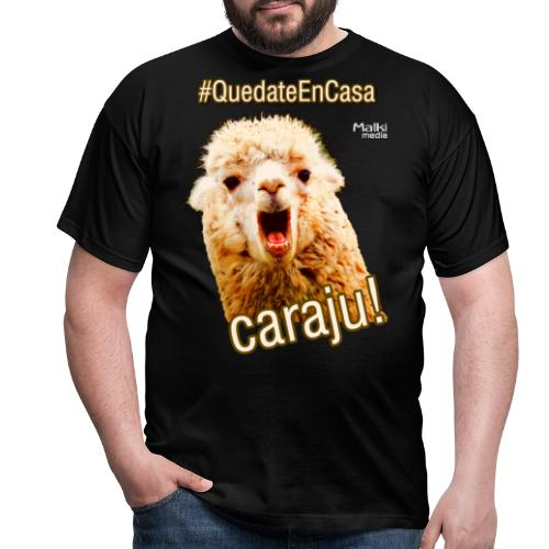Quedate En Casa Caraju - Männer T-Shirt