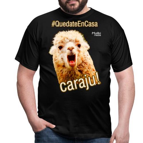 Quedate En Casa Caraju - Men's T-Shirt
