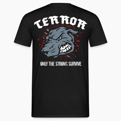 Terror - Only The Strong Survive - Men's T-Shirt