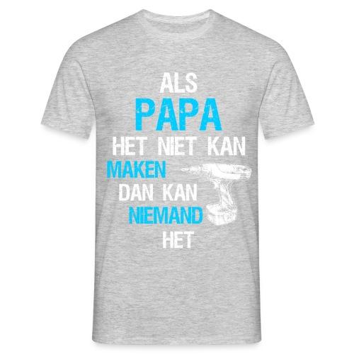 Als papa het niet kan maken. Vaderdag cadeau-idee - Mannen T-shirt
