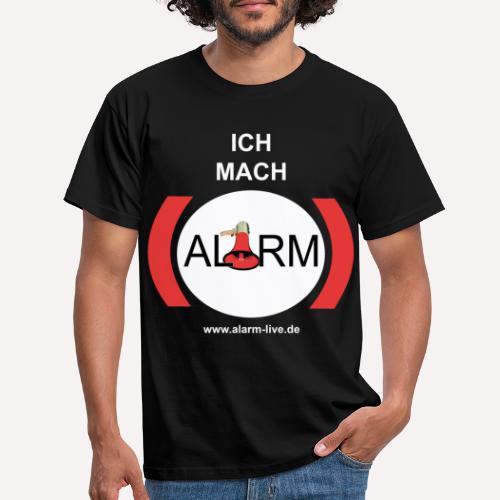 Ich mach Alarm - Männer T-Shirt