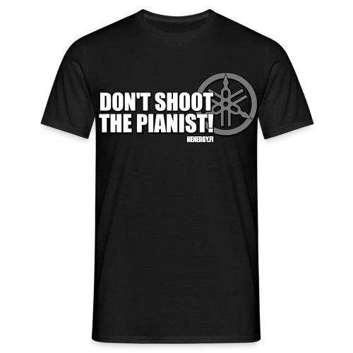 Don't Shoot The Pianist - Miesten t-paita