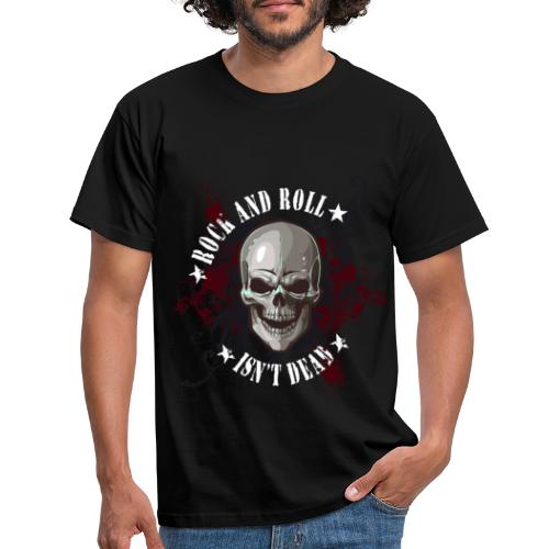 Rock and Roll isn´t dead - Camiseta hombre
