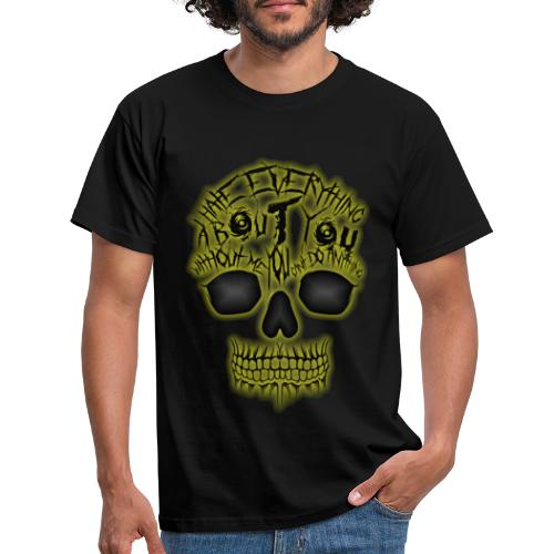 Hate everything - T-shirt Homme