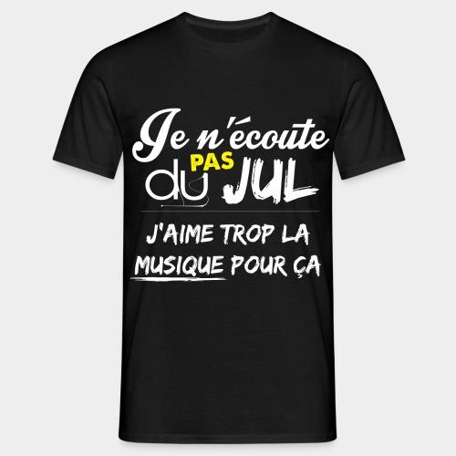 jecoute-pas-du-jul - T-shirt Homme