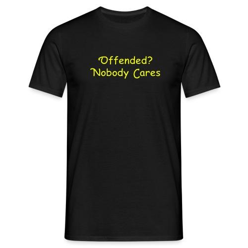 Offended - Männer T-Shirt