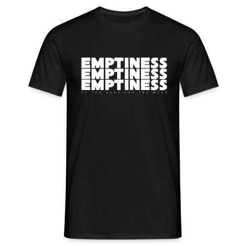 emptiness emptiness emptiness - Men's T-Shirt