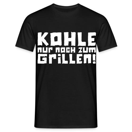 Kohle nur noch zum Grillen - Logo - Männer T-Shirt