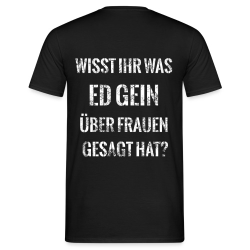 MissSuicide Ed Gein - Männer T-Shirt